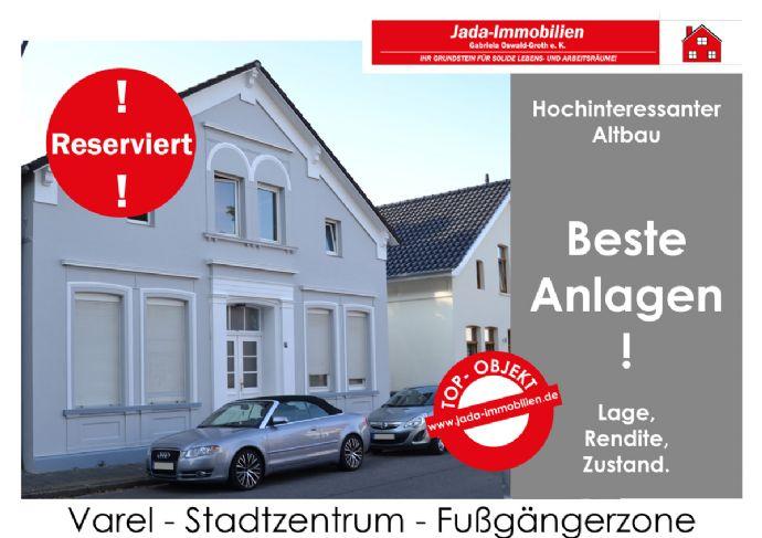 Varel- Stadtmitte! Top- Lage! Anlageobjekt mit 6 Wohnungen
