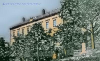 histor.Schule Neukirchen
