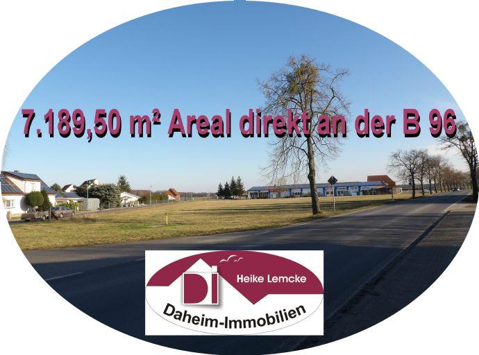 Großes UNBEBAUTES Areal an der B 96; mit 7.189,5 m²