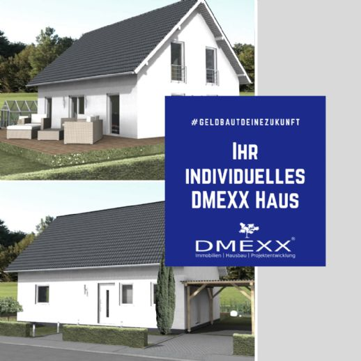 Ihr individuelles DMEXX Haus | JETZT Informieren! | #geldbautdeinezukunft